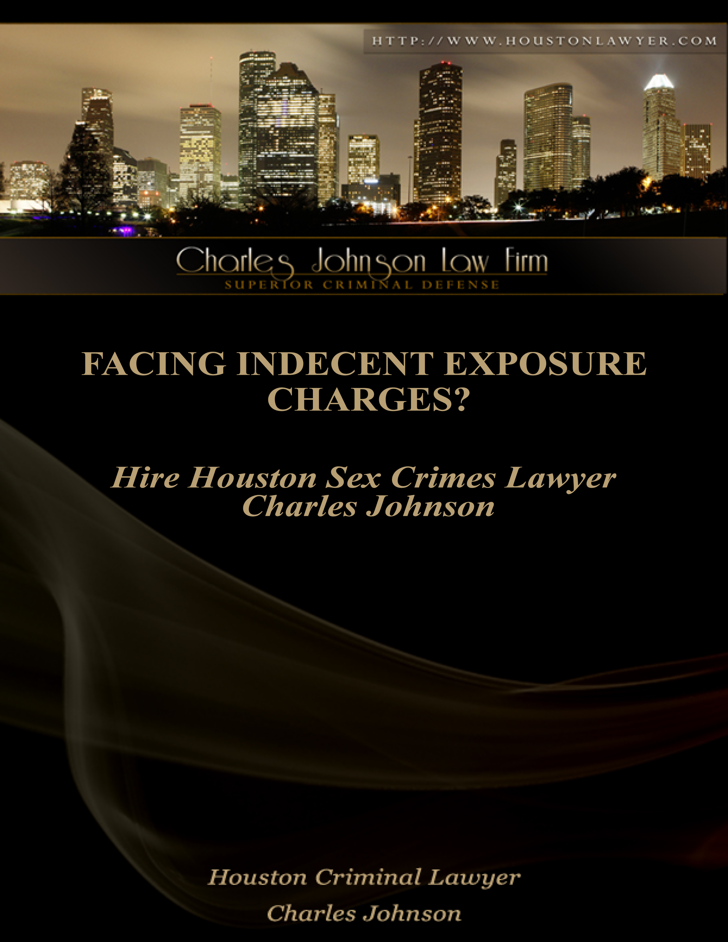 Facing Indecent Exposure Charges? Hire Houston Sex Crimes Lawyer Charles Johnson