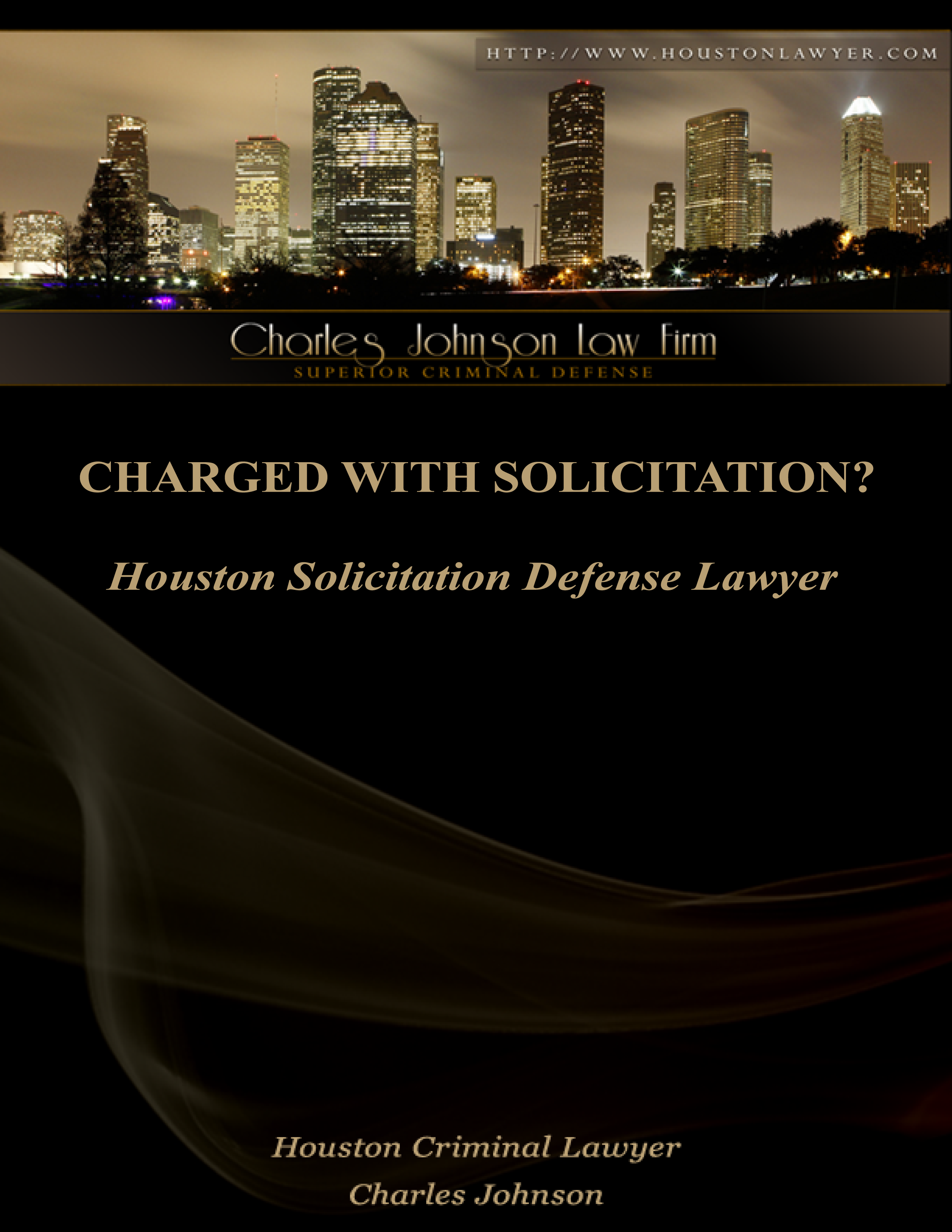 Houston Solicitation Charges Defense Lawyer: The Charles Johnson Law Firm