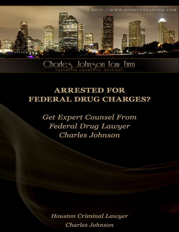 Houston Federal Drug Crimes Lawyer Charles Johnson