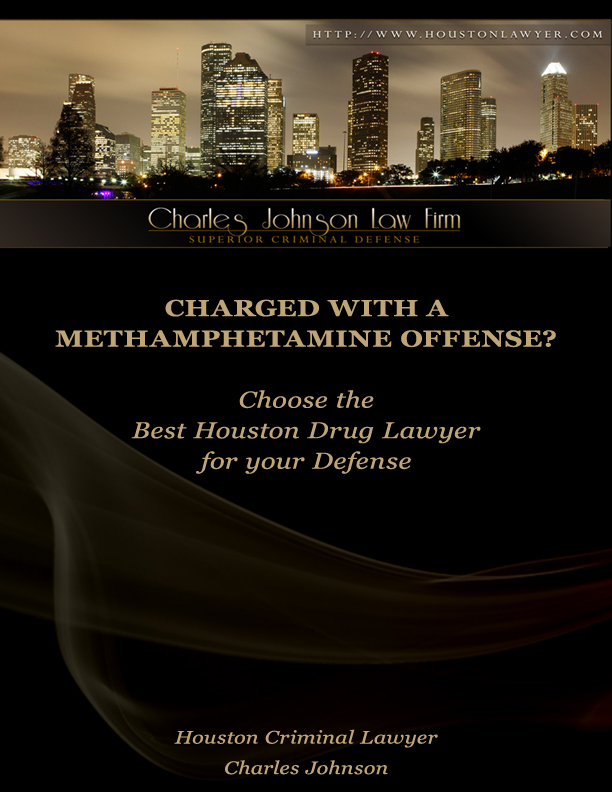 Houston Methamphetamine Lawyer