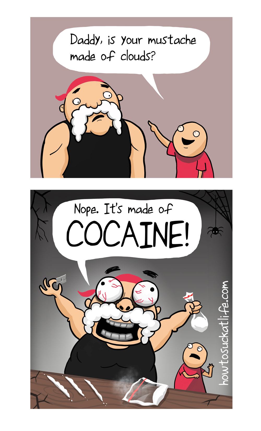Cloud Mustache cocaine mustache comic 				<!-- add social buttons here --> 				<style> 					area {display:none;} 				</style>  				<div id=