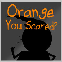 Orange you scared?