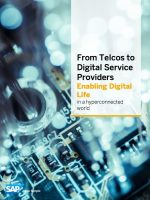 From Telcos to Digital Service Provider: Enabling Digital Life in a hyperconnected world