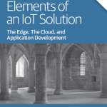 O'Reilly Media: Foundational Elements of an IoT Solution