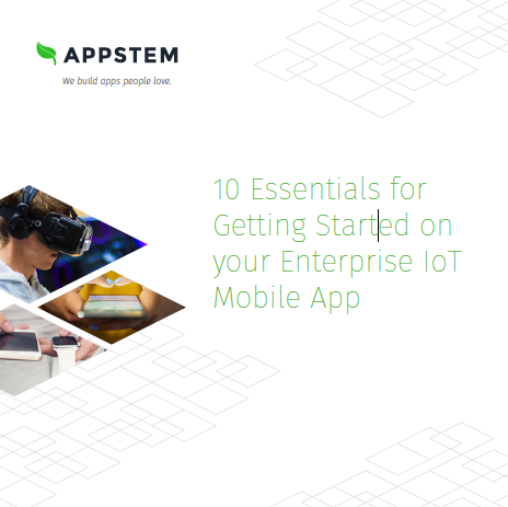 10 Essentials for Getting Started on your Enterprise IoT Mobile App