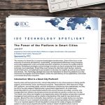 IDC Technology Spotlight: The Power of the Platform in Smart Cities