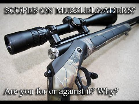 Do you support the use of scopes on Muzzleloaders?