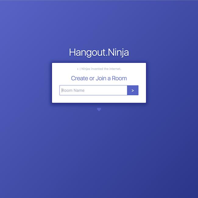 Hangout.Ninja