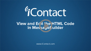 Edit the HTML Code in MessageBuilder