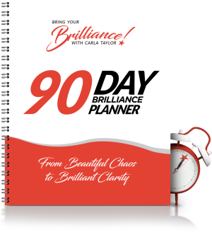 Carla's 90 Day Brilliance Planner