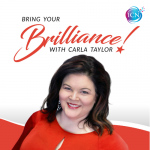 Bring Your Brilliance ~ Carla Taylor