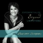Exponentialize Beyond Limitations ~ Laurence Sevagamy