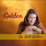 Golden Alignment ~ Dr. Beth Golden