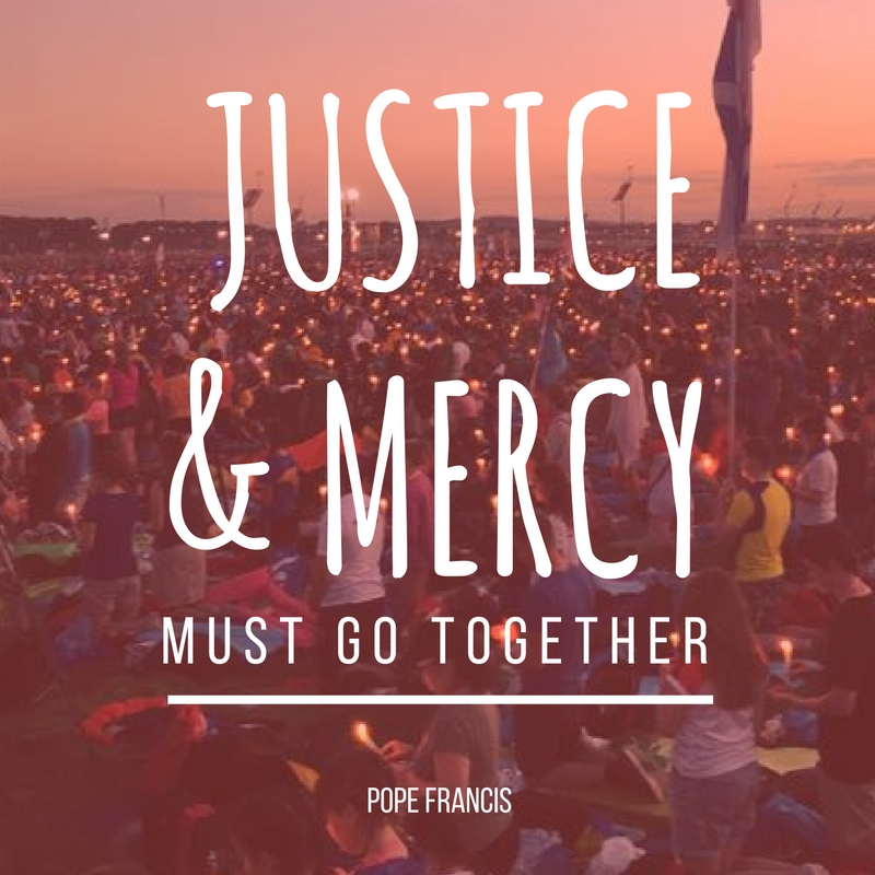 Pope Francis: Justice & Mercy Must Go Together | Ignatian Solidarity