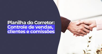 Modelo de Planilha para controle de vendas, clientes e comissões para Corretores de imóveis