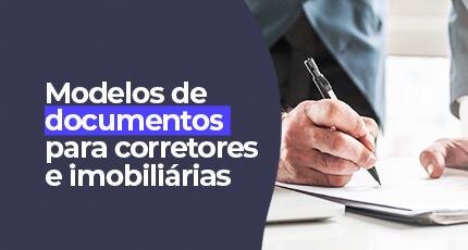 DOCUMENTOS PARA IMOBILIÁRIAS E CORRETORES DE IMÓVEIS