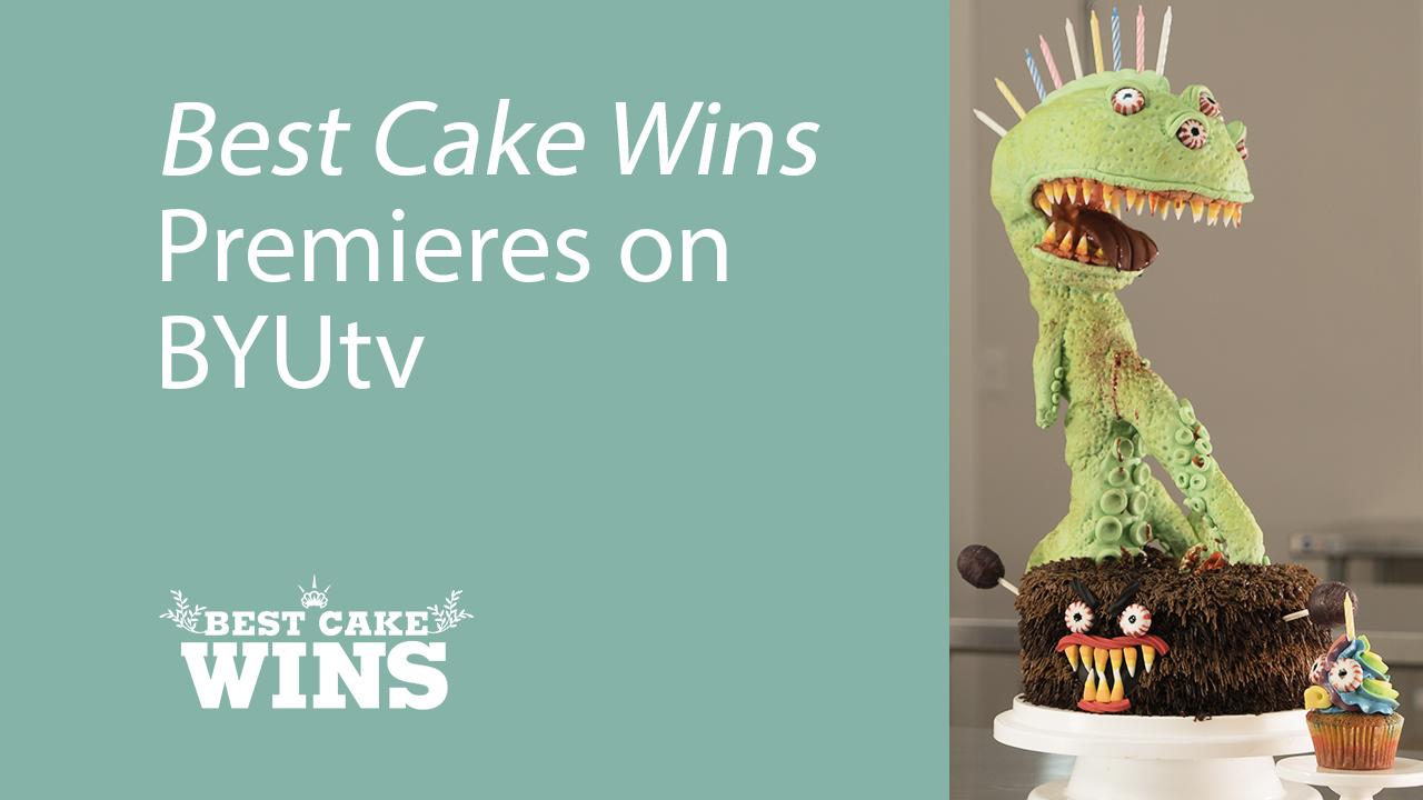 Best Cake Wins Season Premiere Byutv