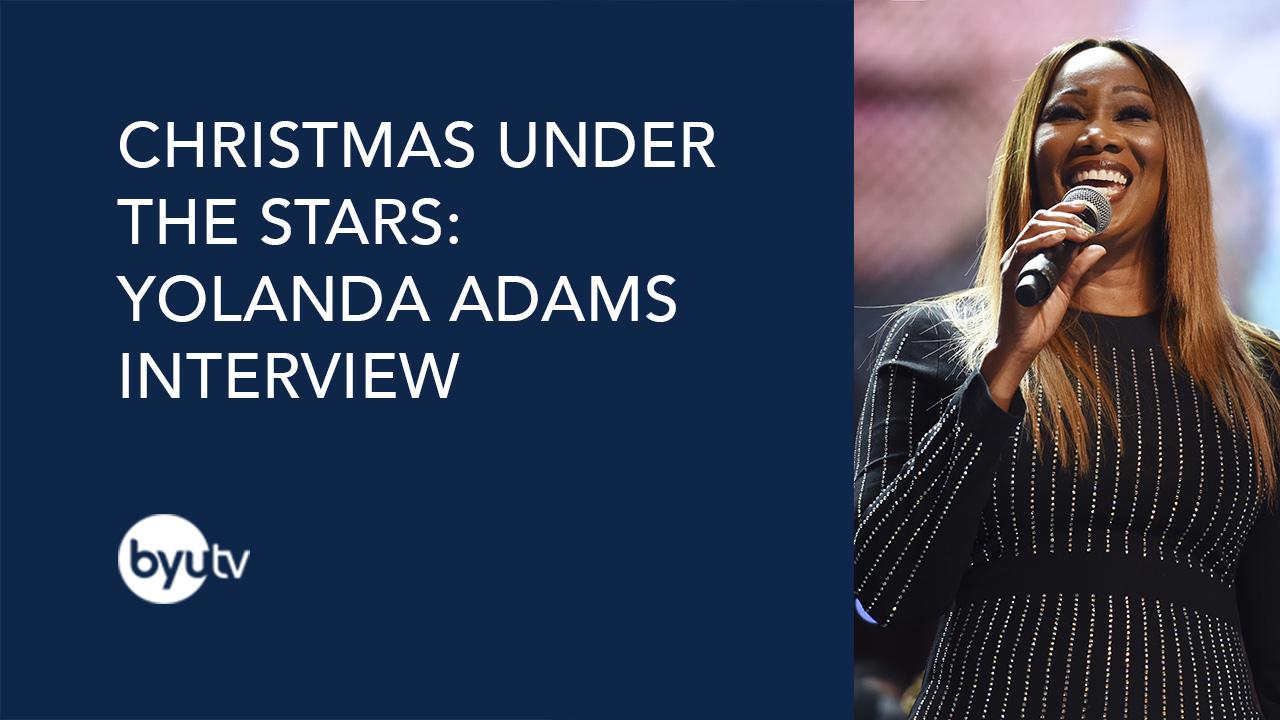 Christmas Under the Stars: Yolanda Adams Interview - BYUtv