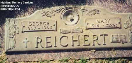 REICHERT, MARY - Adams County, Colorado | MARY REICHERT - Colorado Gravestone Photos