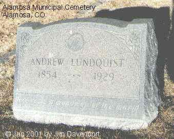 LUNDQUIST, ANDREW - Alamosa County, Colorado | ANDREW LUNDQUIST - Colorado Gravestone Photos