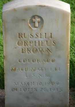 BROWN, RUSSELL ORPHEUS - Arapahoe County, Colorado | RUSSELL ORPHEUS BROWN - Colorado Gravestone Photos