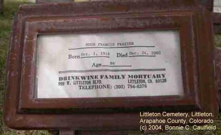 FRAZIER, HUGH FRANCIS - Arapahoe County, Colorado | HUGH FRANCIS FRAZIER - Colorado Gravestone Photos