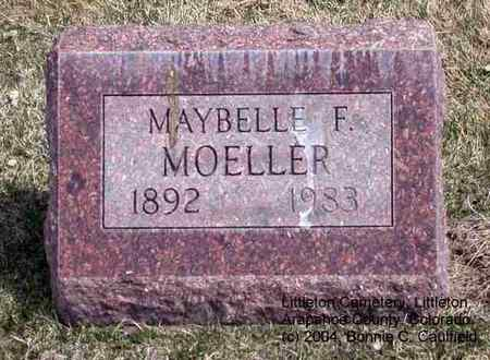MOELLER, MAYBELLE F. - Arapahoe County, Colorado | MAYBELLE F. MOELLER - Colorado Gravestone Photos