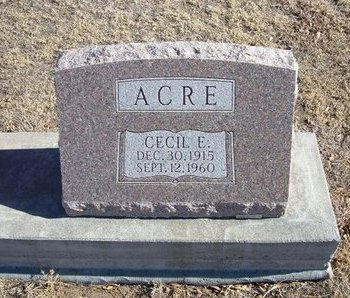ACRE, CECIL E - Baca County, Colorado | CECIL E ACRE - Colorado Gravestone Photos