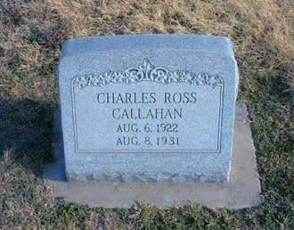 CALLAHAN, CHARLES ROSS - Baca County, Colorado | CHARLES ROSS CALLAHAN - Colorado Gravestone Photos