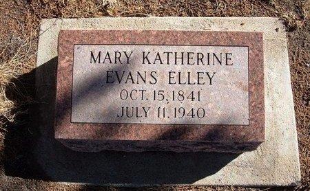 EVANS ELLEY, MARY KATHERINE - Baca County, Colorado   MARY KATHERINE EVANS ELLEY - Colorado Gravestone Photos