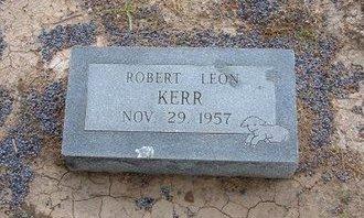KERR, ROBERT LEON - Baca County, Colorado   ROBERT LEON KERR - Colorado Gravestone Photos