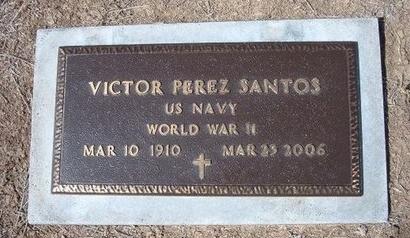 SANTOS (VETERAN WWII), VICTOR PEREZ - Baca County, Colorado | VICTOR PEREZ SANTOS (VETERAN WWII) - Colorado Gravestone Photos