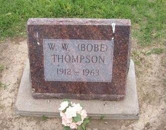 "THOMPSON, W W ""BOBE"" - Baca County, Colorado | W W ""BOBE"" THOMPSON - Colorado Gravestone Photos"