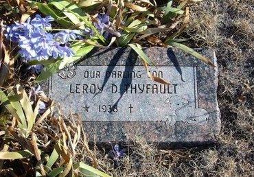 THYFAULT, LEROY D - Baca County, Colorado | LEROY D THYFAULT - Colorado Gravestone Photos