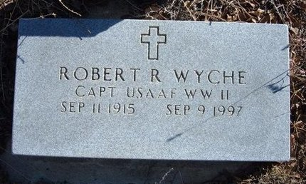 WYCHE (VETERAN WWII), ROBERT R - Baca County, Colorado | ROBERT R WYCHE (VETERAN WWII) - Colorado Gravestone Photos