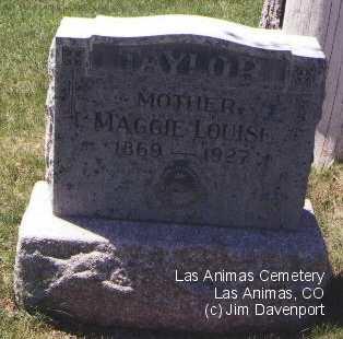 TAYLOR, MAGGIE LOUISE - Bent County, Colorado | MAGGIE LOUISE TAYLOR - Colorado Gravestone Photos