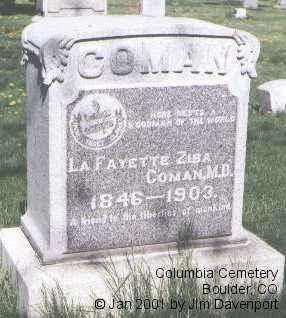 COMAN, M. D., LA FAYETTE ZIBA - Boulder County, Colorado | LA FAYETTE ZIBA COMAN, M. D. - Colorado Gravestone Photos