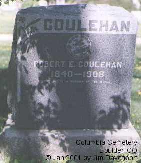COULEHAN, ROBERT E. - Boulder County, Colorado | ROBERT E. COULEHAN - Colorado Gravestone Photos