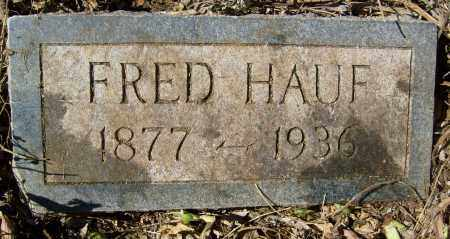 HAUF, FRED - Boulder County, Colorado | FRED HAUF - Colorado Gravestone Photos