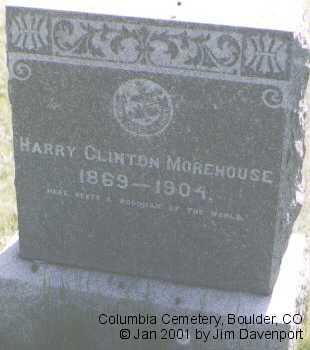 MOREHOUSE, HARRY CLINTON - Boulder County, Colorado | HARRY CLINTON MOREHOUSE - Colorado Gravestone Photos