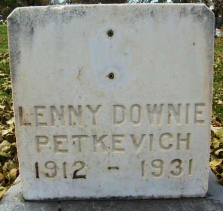 PETKEVICH, LENNY DOWNIE - Boulder County, Colorado | LENNY DOWNIE PETKEVICH - Colorado Gravestone Photos