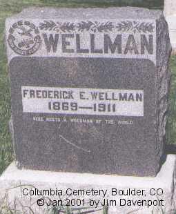 WELLMAN, FREDERICK E. - Boulder County, Colorado   FREDERICK E. WELLMAN - Colorado Gravestone Photos