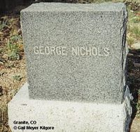 NICHOLS, GEORGE - Chaffee County, Colorado | GEORGE NICHOLS - Colorado Gravestone Photos