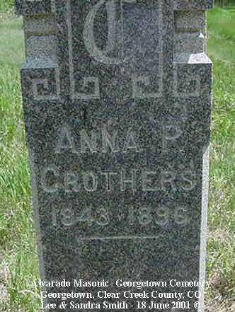 CROTHERS, ANNA P. - Clear Creek County, Colorado   ANNA P. CROTHERS - Colorado Gravestone Photos