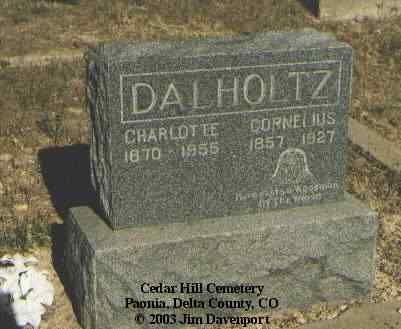 DALHOLTZ, CHARLOTTE - Delta County, Colorado | CHARLOTTE DALHOLTZ - Colorado Gravestone Photos
