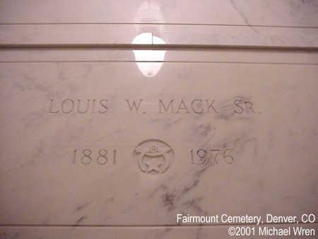 MACK, LOUIS W. SR. - Denver County, Colorado | LOUIS W. SR. MACK - Colorado Gravestone Photos