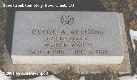 ALLISON, CLYDE A. - Dolores County, Colorado | CLYDE A. ALLISON - Colorado Gravestone Photos
