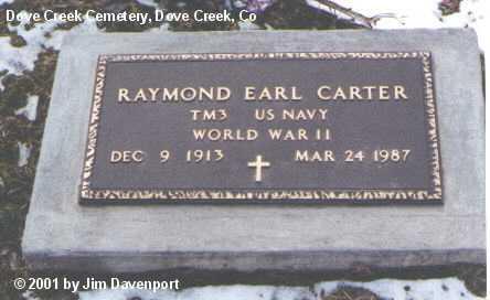 CARTER, RAYMOND EARL - Dolores County, Colorado   RAYMOND EARL CARTER - Colorado Gravestone Photos