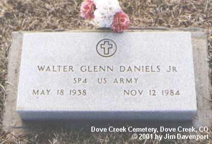 DANIELS, JR., WALTER GLENN - Dolores County, Colorado | WALTER GLENN DANIELS, JR. - Colorado Gravestone Photos