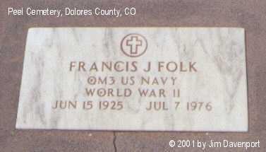 FOLK, FRANCIS J. - Dolores County, Colorado   FRANCIS J. FOLK - Colorado Gravestone Photos